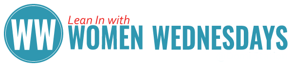 Lean In with Women Wednesdays